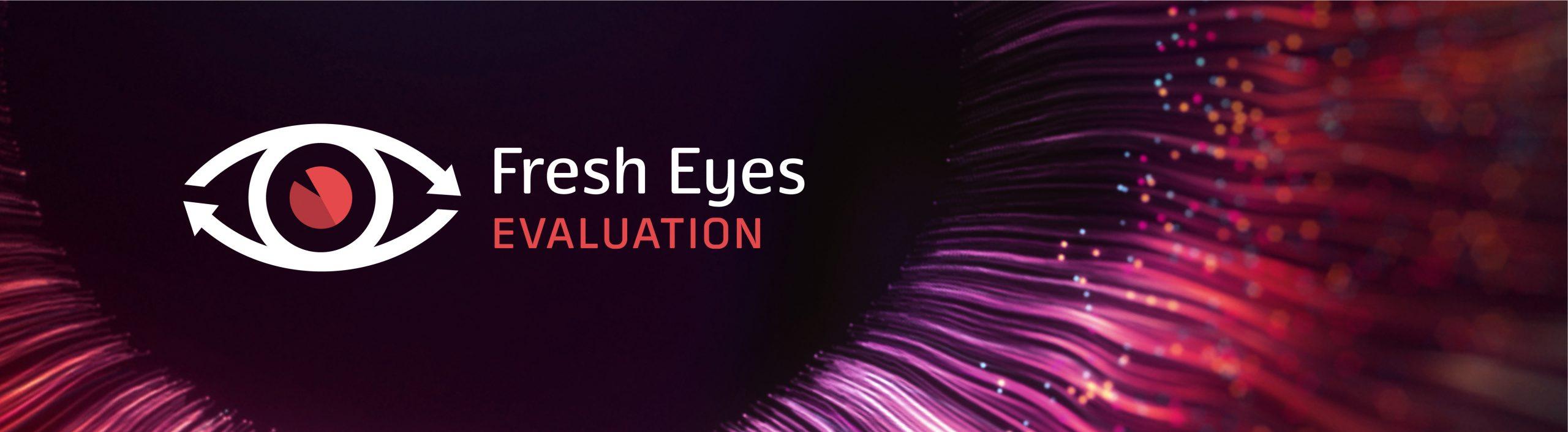 Fresh Eyes Evaluation Image